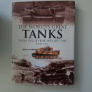 The World's Great Tanks by Roger Ford (Hardcover) 1997