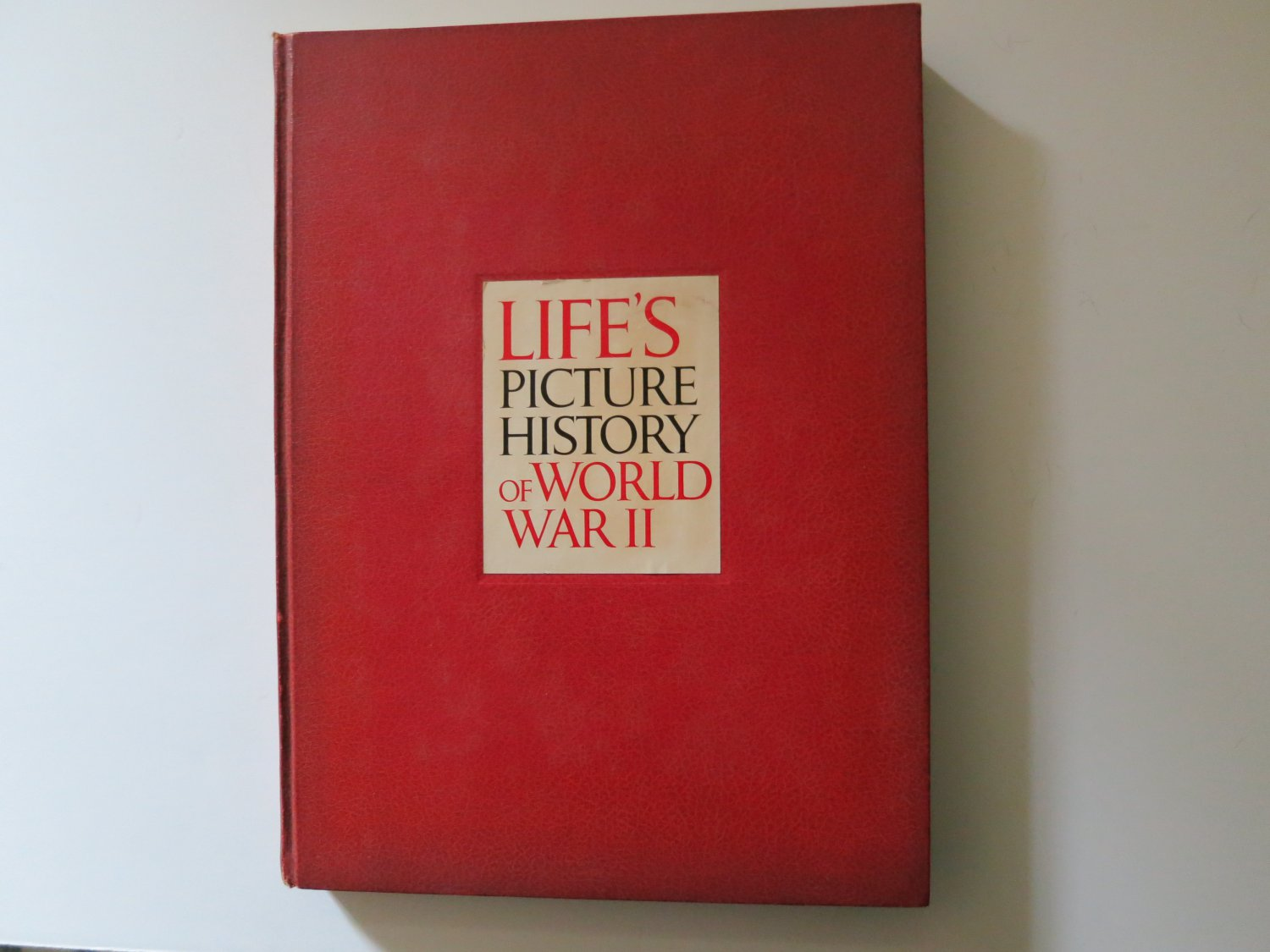 Life's Picture History Of World War II (Hardcover) Time Inc 1950
