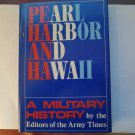 Pearl Harbor and Hawaii: A Military History (Hardcover) 1988