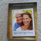 Bottom Line's Ageless Health, Ageless Beauty