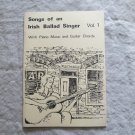 Songs of an Irish Ballad Singer Volume 1