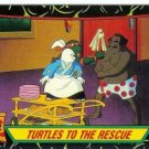 #102 Turtles To The Rescue