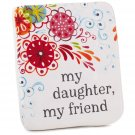 My Daughter My Friend Ceramic Quote Block with Easel Back, Plaques & Signs Family Gift Ideas