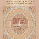 Kundalini Blessings: Meditations for the Aquarian Age Oracle Card Deck