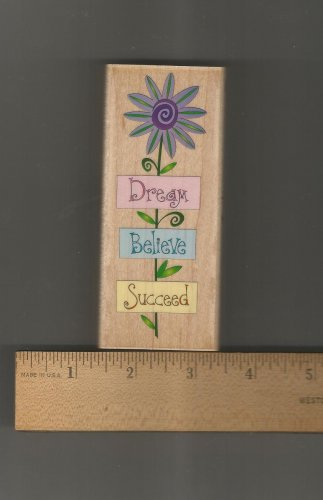 Dream, Believe, Succeed Mounted Rubber Stamp, New
