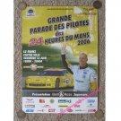 Grande Parade Des Pilotes des 24 Heures Du Mans 2006