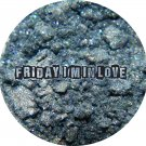 Friday I'm In Love (full size) ♥ Darling Girl Cosmetics Eye Shadow