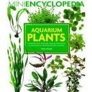 Barrons - Mini Encyclopedia Of Aquarium Plants