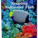 The Essential Guide To Keeping Saltwater Fish (book)