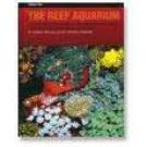 The Reef Aquarium Vol II - Delbeck & Sprung