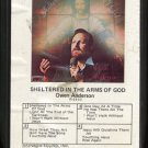 OWEN ANDERSON--SHELTERED IN THE ARMS OF GOD 8-Track Tape