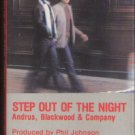 ANDRUS, BLACKWOOD & CO.--STEP OUT OF THE NIGHT Cassette Tape