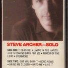 STEVE ARCHER--SOLO Cassette Tape