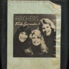 THE ARCHERS--FRESH SURRENDER 8-Track Tape