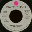 """TRACE BALIN--""""""""WE NEED EACH OTHER"""""""" (4:55) (BOTH SIDES STEREO) 45 RPM 7"""""""" Vinyl"""