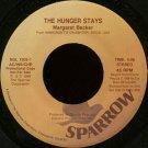 "MARGARET BECKER--""""THE HUNGER STAYS"""" (4:06)/""""IMMIGRANT'S DAUGHTER"""" (4:25) 45 RPM 7"""" Vinyl"