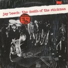 JAY BEECH--THE DEATH OF A STICKMAN Vinyl LP
