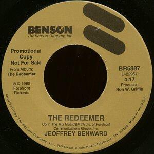 "GEOFFREY BENWARD--""""THE REDEEMER"""" (4:17) (BOTH SIDES STEREO) 45 RPM 7"""" Vinyl"