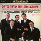 THE BLACKWOOD BROTHERS QUARTET--DO YOU THANK THE LORD EACH DAY? Vinyl LP
