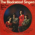 THE BLACKWOOD SINGERS--TURN YOUR RADIO ON Vinyl LP