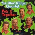 THE BLUE RIDGE QUARTET--PUTS IT TOGETHER Vinyl LP