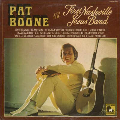 PAT BOONE--PAT BOONE AND THE FIRST NASHVILLE JESUS BAND Vinyl LP (Sealed)