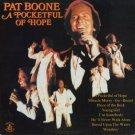 PAT BOONE--A POCKETFUL OF HOPE Vinyl LP