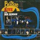BRIDGE--BRIDGE/LIVE WITH BOB BENSON Vinyl LP