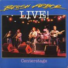 BRUSH ARBOR--LIVE / CENTERSTAGE Vinyl LP