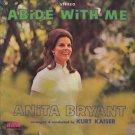ANITA BRYANT--ABIDE WITH ME Vinyl LP (Sealed)