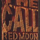 THE CALL--RED MOON Cassette Tape
