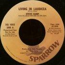 "STEVE CAMP--""LIVING IN LAODICEA"" (4:04)/""SQUEEZE"" (4:57) 45 RPM 7"" Vinyl"
