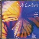 BOB CARLISLE--THE ALLIES YEARS Compact Disc (CD)