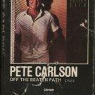 PETE CARLSON--OFF THE BEATEN PATH Cassette Tape