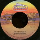 """BRUCE CARROLL--""""""""FIGHT TO BE WEAK"""""""" (3:00) (BOTH SIDES STEREO) 45 RPM 7"""""""" Vinyl"""