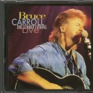 BRUCE CARROLL--ONE SUMMER EVENING...LIVE Compact Disc (CD)
