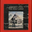 JOHNNY CASH--THE HOLY LAND 8-Track Tape