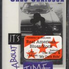 GREG CHAISSON--IT'S ABOUT TIME Cassette Tape