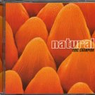 ERIC CHAMPION--NATURAL Compact Disc (CD)