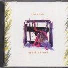 THE CHOIR--SPECKLED BIRD Compact Disc (CD)