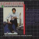 CHRIS CHRISTIAN--LET THE MUSIC START Cassette Tape