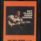 ROY CLARK--SINGS GOSPEL 8-Track Tape