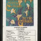 CYNTHIA CLAWSON--IN THE GARDEN 8-Track Tape