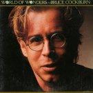 BRUCE COCKBURN--WORLD OF WONDERS Vinyl LP