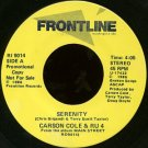"CARSON COLE & RU4--""""SERENITY"""" (4:05)/""""HOLLYWOOD AND GOD"""" (3:19) 45 RPM 7"""" Vinyl"