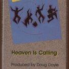 COMMON BOND--HEAVEN IS CALLING Cassette Tape