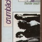 CRUMBACHER--THUNDER BEACH Cassette Tape