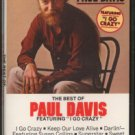 "PAUL DAVIS--THE BEST OF PAUL DAVIS FEATURING """"I GO CRAZY"""" Cassette Tape"