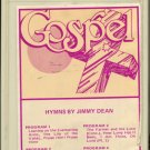JIMMY DEAN--HYMNS BY JIMMY DEAN 8-Track Tape
