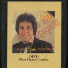 DINO--PLAYS CLASSIC COUNTRY 8-Track Tape